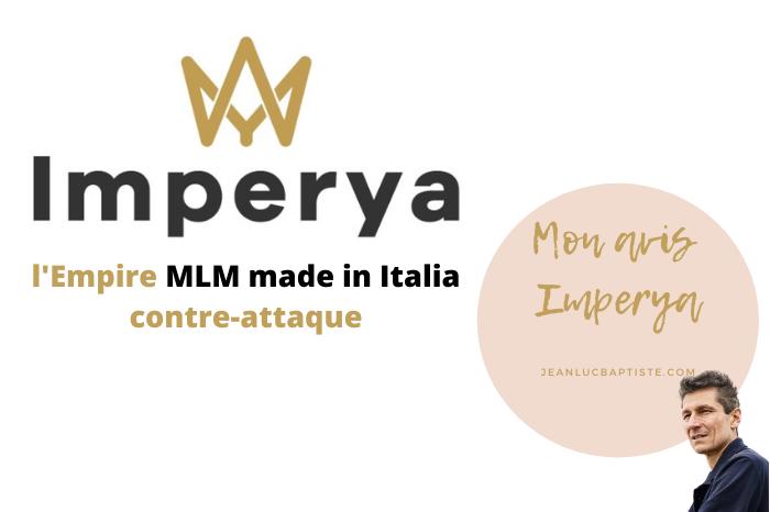 Avis Imperya complet – l'empire MLM made in Italia contre-attaque