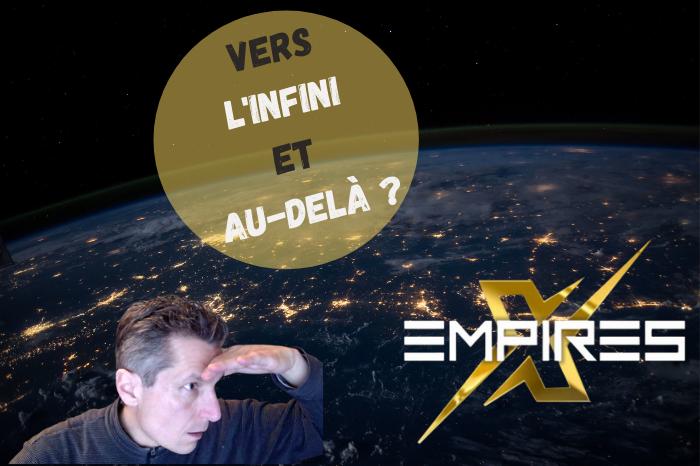 You are currently viewing Avis EmpiresX – Vers l'infini et au-delà ou arnaque à fuir ?